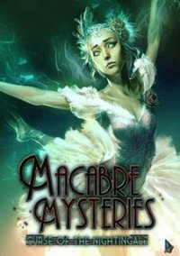 Обложка Macabre Mysteries: Curse of the Nightingale