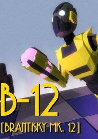 B-12: Brantisky Mk. 12 – фото обложки игры