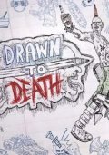 Drawn to Death