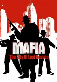 Обложка Mafia: The City of Lost Heaven