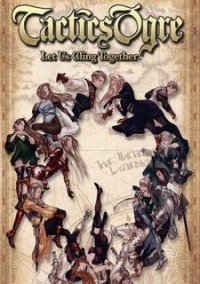 Обложка Tactics Ogre: Let Us Cling Together