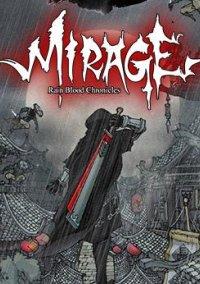 Обложка Rain Blood Chronicles: Mirage