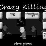 Скриншот Crazy Killing – Изображение 2