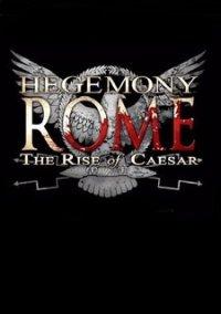 Обложка Hegemony Rome: The Rise of Caesar