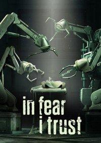 Обложка In Fear I Trust