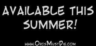 Orcs Must Die. Видео #2