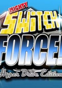 Обложка Mighty Switch Force! Hyper Drive Edition