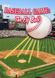 Baseball Game: The Fly Ball