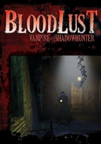 Обложка BloodLust Vampire: ShadowHunter