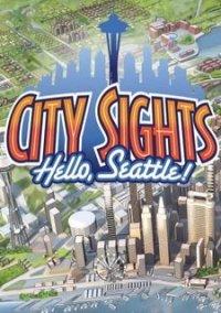 Обложка City Sights: Hello Seattle