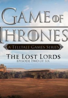 Game of Thrones: Episode Two - The Lost Lords