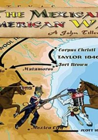 Обложка Mexican American War, The