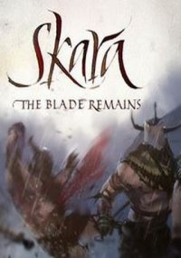 Обложка Skara: The Blade Remains