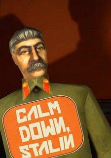 Calm Down, Stalin