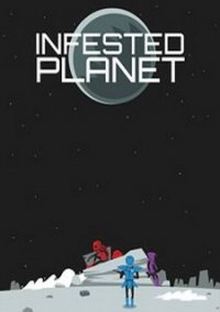 Обложка Infested Planet