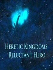 Обложка Heretic Kingdoms: Reluctant Hero