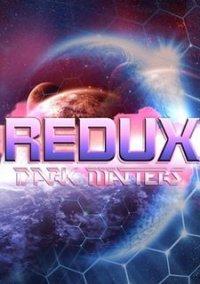 Обложка Redux: Dark Matters