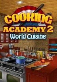 Обложка Cooking Academy 2: World Cuisine