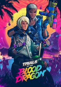 Обложка Trials of the Blood Dragon