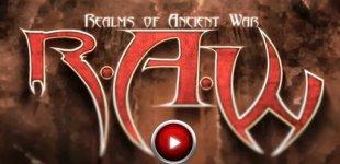 R.A.W. — Realms of Ancient War. Видео #9
