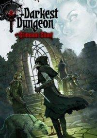 Darkest Dungeon: The Crimson Court – фото обложки игры