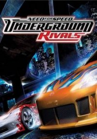 Need for Speed: Underground Rivals – фото обложки игры
