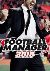 Football Manager 2018 – фото обложки игры
