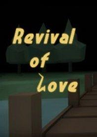 Revival of Love