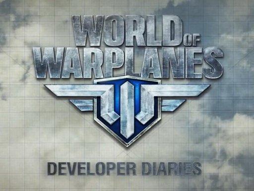 World of Warplanes. Дневники разработчиков
