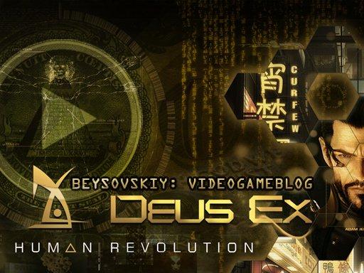 Видеоблог по Dues Ex Human Revolution