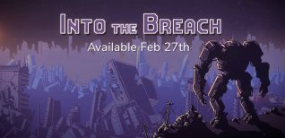 Into The Breach. Релизный трейлер