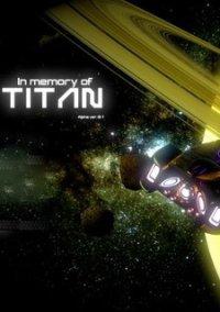 In memory of TITAN – фото обложки игры