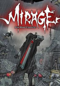 Rain Blood Chronicles: Mirage