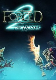 Forced 2: The Rush