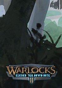 Warlocks 2: God Slayers – фото обложки игры