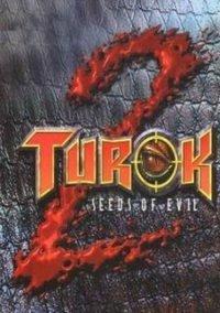 Turok 2: Seeds of Evil – фото обложки игры