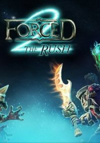 Forced 2: The Rush – фото обложки игры