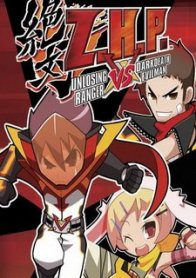 Z.H.P.: Zettai Hero Project -- Unlosing Ranger vs. Darkdeath Evilman