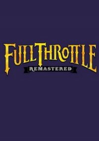 Full Throttle Remastered – фото обложки игры