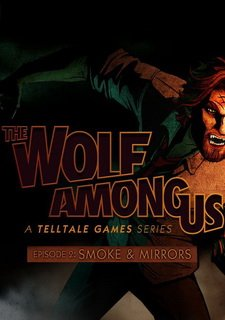 The Wolf Among Us: Episode 2 Smoke and Mirrors