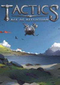 Tactics: Age of Affliction – фото обложки игры