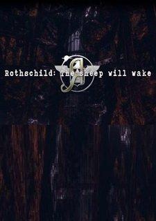 Rothschild: The Sheep Will Wake