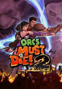 Orcs Must Die! 2 – фото обложки игры