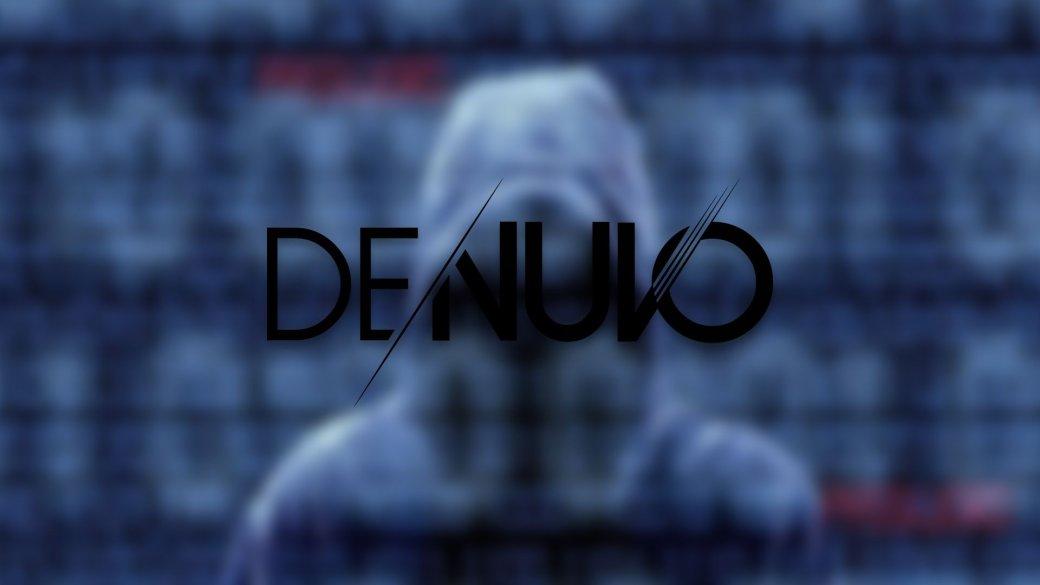 Ухакеров есть универсальный способ обхода Denuvo, нонужна помощь игроков. - Изображение 1